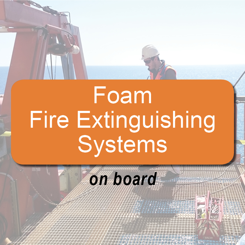 Foam fire extinguishing systems - on board image